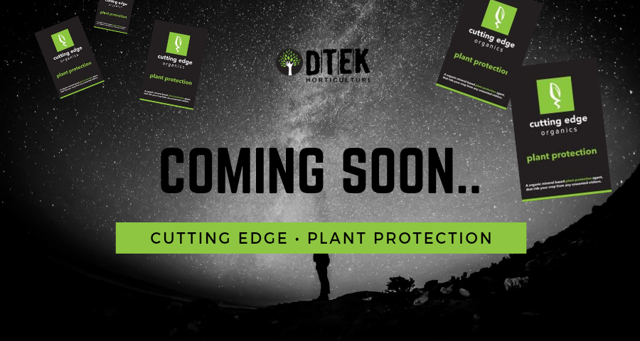 coming soon Dtek Cutting Edge Plant PROTECTION